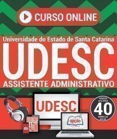 Curso On-Line ASSISTENTE ADMINISTRATIVO - Concurso UDESC 2018