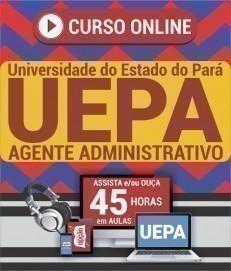 Curso On-Line AGENTE ADMINISTRATIVO - Concurso UEPA 2020