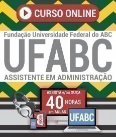 Curso On-Line ASSISTENTE EM ADMINISTRAÇÃO - Concurso UFABC 2019