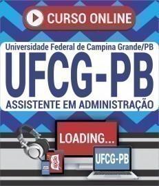 Curso On-Line ASSISTENTE EM ADMINISTRAÇÃO - Concurso UFCG PB 2019