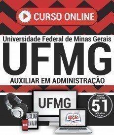Curso On-Line AUXILIAR EM ADMINISTRAÇÃO - Concurso UFMG 2018