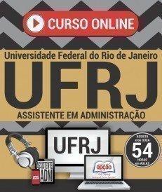 Curso On-Line ASSISTENTE EM ADMINISTRAÇÃO - Concurso UFRJ 2017