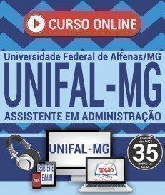 Curso On-Line ASSISTENTE EM ADMINISTRAÇÃO - Concurso UNIFAL MG 2018