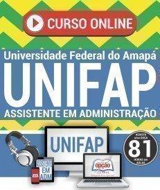 Curso On-Line ASSISTENTE EM ADMINISTRAÇÃO - Concurso UNIFAP 2018