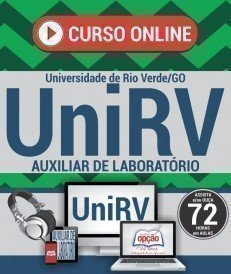 Curso On-Line AUXILIAR DE LABORATÓRIO - Concurso UniRV 2017