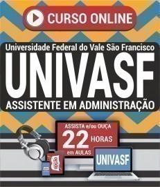 Curso On-Line ASSISTENTE EM ADMINISTRAÇÃO - Concurso UNIVASF 2019