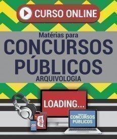Curso On-Line ARQUIVOLOGIA - Matérias para Concursos Públicos