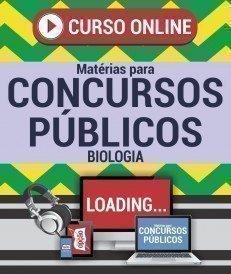 Curso On-Line BIOLOGIA - Matérias para Concursos Públicos