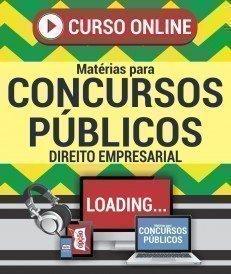 Curso On-Line DIREITO EMPRESARIAL - Matérias para Concursos Públicos
