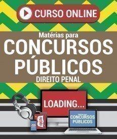 Curso On-Line DIREITO PENAL - Matérias para Concursos Públicos