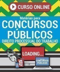 Curso On-Line DIREITO PROCESSUAL DO TRABALHO - Matérias para Concursos Públicos