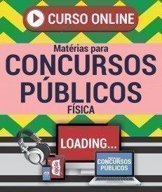 Curso On-Line FÍSICA - Matérias para Concursos Públicos
