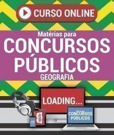 Curso On-Line GEOGRAFIA - Matérias para Concursos Públicos