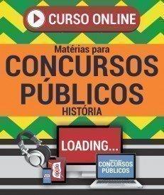 Curso On-Line HISTÓRIA - Matérias para Concursos Públicos