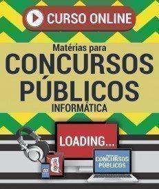 Curso On-Line INFORMÁTICA - Matérias para Concursos Públicos