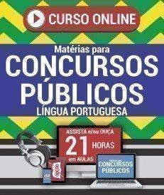 Curso On-Line LÍNGUA PORTUGUESA - Matérias para Concursos Públicos