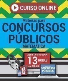 Curso On-Line MATEMÁTICA - Matérias para Concursos Públicos