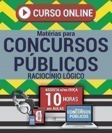 Curso On-Line RACIOCÍNIO LÓGICO - Matérias para Concursos Públicos