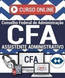 Curso On-Line ASSISTENTE ADMINISTRATIVO - Processo Seletivo CFA 2018
