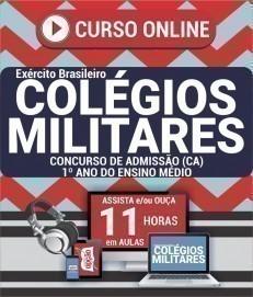 Curso On-Line CONCURSO DE ADMISSÃO (CA) 1º ANO DO ENSINO MÉDIO - Processo Seletivo de Admissão Colégios Militares 2019