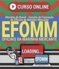 Curso On-Line OFICIAIS DA MARINHA MERCANTE - Processo Seletivo de Admissão EFOMM 2020