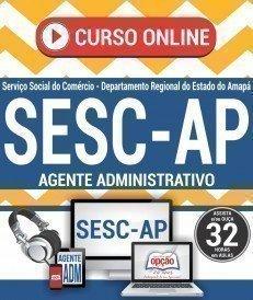 Curso On-Line AGENTE ADMINISTRATIVO - Processo Seletivo SESC AP 2017