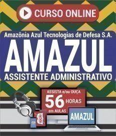 Curso On-Line ASSISTENTE ADMINISTRATIVO - Processo Seletivo Simplificado AMAZUL 2020