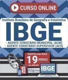 Curso On-Line AGENTE CEN. MUNICIPAL (ACM) / AGENTE CEN. SUPERVISOR (ACS) - Processo Seletivo Simplificado IBGE 2019