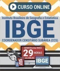 Curso On-Line COORDENADOR CENSITÁRIO SUBÁREA (CCS) - Processo Seletivo Simplificado IBGE 2019