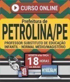Curso On-Line PROFESSOR SUBSTITUTO DE EDUCAÇÃO INFANTIL - Processo Seletivo Simplificado Prefeitura de Petrolina 2019