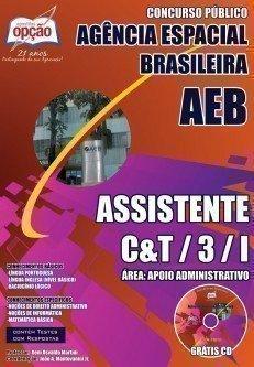 ASSISTENTE C&T / 3 / I – ÁREA: APOIO ADMINISTRATIVO