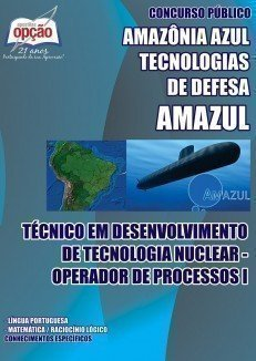 TÉC EM DES DE TECNOLOGIA NUCLEAR – OPERADOR DE PROCESSOS I