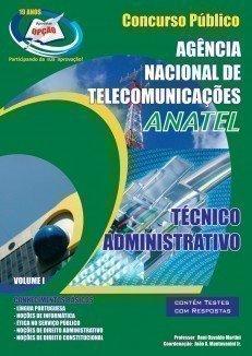 Apostila Técnico Administrativo - Volume I - Concurso ANATEL...