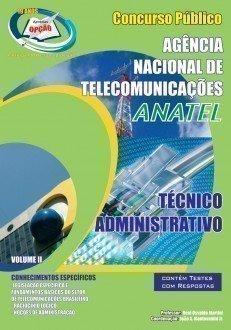 Apostila Técnico Administrativo - Volume Ii - Concurso ANATEL...