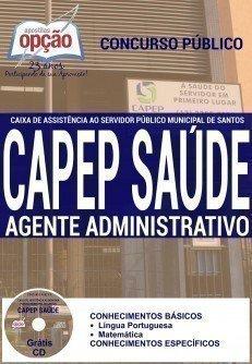 Apostila CAPEP SAÚDE Santos, Atente Administrativo.