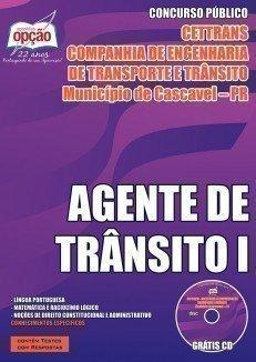 Apostila Cettrans de Cascavel/Paraná (PR) Agente de Trânsito I