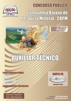 Apostila Auxiliar Técnico - Concurso Companhia Baiana De Pesquisa Mineral (cbpm...