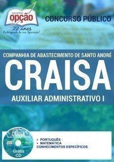 Companhia de Abastecimento de Santo André (CRAISA)-MERENDEIRA-FISCAL DE COMÉRCIO VAREJISTA-COZINHEIRO-AUXILIAR DE RH I-AUXILIAR ADMINISTRATIVO I
