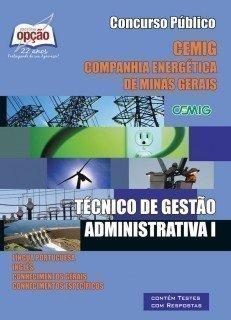 Apostila Técnico De Gestão Administrativa I - Concurso Companhia Energética D...