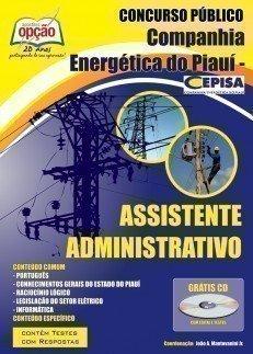 Apostila Assistente Administrativo - Concurso Companhia Energética Do Piauí (c...