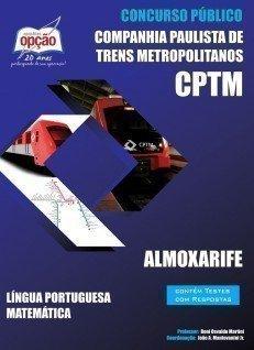 Apostila Almoxarife - Concurso Companhia Paulista De Trens Metropolitanos (cptm)...