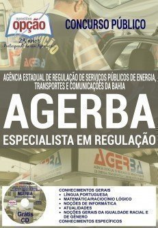 Apostila AGER-BA Especialista em Regulação - Agência Estadual de Regulação de Serviços Públicos de Energia, Transportes e Comunicações da Bahia.