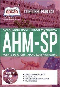 Apostila Concurso AHM SP 2017 - AGENTE DE APOIO - APOIO ADMINISTRATIVO