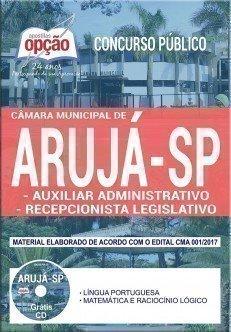 Apostila Concurso Câmara de Arujá 2017 - AUXILIAR ADMINISTRATIVO E RECEPCIONISTA LEGISLATIVO