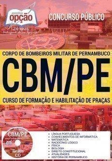 Apostila Concurso CBM PE 2017 - CURSO DE FORMAÇÃO E HABILITAÇÃO DE PRAÇAS