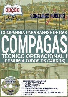 Apostila Concurso COMPAGAS Técnico Operacional - Companhia Paranaense de Gás PR 2016.