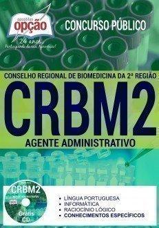 Apostila para Concurso: CRBM2 Região 2017 - Agente Administrativo