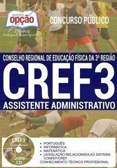 Apostila concurso CREFSC 3ª Região - Assistente Administrativo - Conselho Regional de Educação Física de Santa Catarina - CREF3 SC