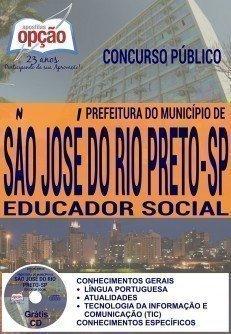 Apostila concurso Prefeitura do município de São José do Rio Preto 2016 - Educador Social