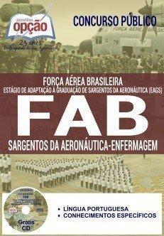 Apostila FAB CONCURSO EAGS 2018 SARGENTO DA AERONÁUTICA - ENFERMAGEM